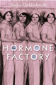 The Hormone Factory, The Other Press