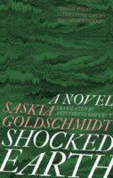 Shocked Earth - Saskia Goldschmidt